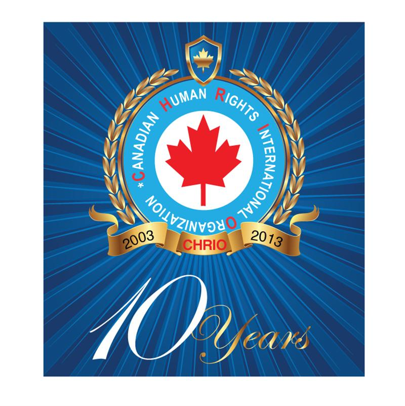 Canadian Human Rights International Organization (CHRIO) 10th Anniversary